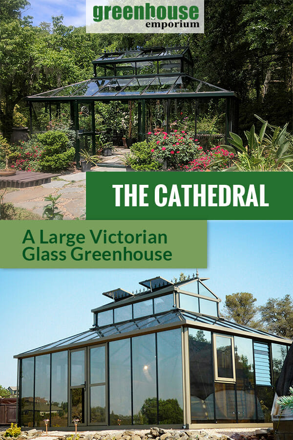 Janssens Cathedral Victorian Greenhouse with the text: The Cathedral - A Large Victorian Glass Greenhouse