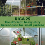 Riga 2s exterior view on top with open roof and upper part of the door then Riga 2s interior view below with text in the middle saying Riga 2s Rge efficient, heavy-duty Greenhouse for small gardens