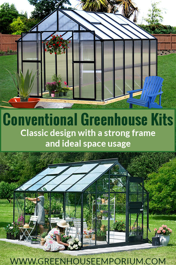 Two greenhouses shaped like a house with the text: Conventional Greenhouse Kits - Classic design with a strong frame and ideal space usage