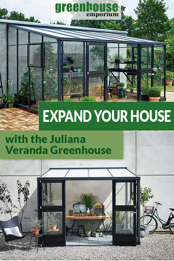 A fully set up Juliana Veranda Lean-To Greenhouse 14ft x 10ft above and Juliana Veranda Lean-To Greenhouse 10ft x 7ft below with the text: Expand your house with the Juliana Veranda Greenhouse